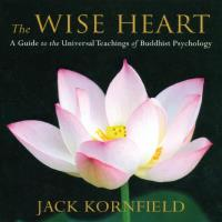 The Wise Heart [6CDs] Kornfield, Jack