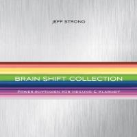 Brain Shift Collection [8CDs] Strong, Jeff