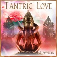 Tantric Love (CD) Llewellyn