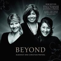Beyond (New Edition) [CD] Turner, Tina/Curti, Regula/Shak-Dagsay, Dechen