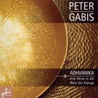 Adhvanika [CD] Gabis, Peter