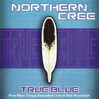 True Blue [CD] Northern Cree