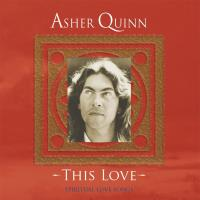 This Love [CD] Quinn, Asher (Asha)