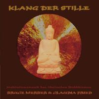 Klang der Stille [CD] Werber, Bruce & Fried, Claudia