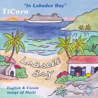 In Labadee Bay (CD) TiCorn