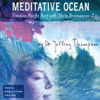 Meditative Ocean [CD] Thompson, Jeffrey Dr.