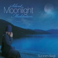 Silent Moonlight Meditation [CD] Gurunam Singh
