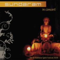 In Concert - Live at Rainbow Spirit Festival [CD] Sundaram