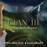Clan Vol. 3 - The Lands Beyond [CD] Goodall, Medwyn