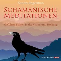 Schamanische Meditationen [2CDs] Ingerman, Sandra
