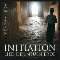 Initiation - Lied der neuen Erde [CD] Kenyon, Tom