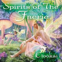 Spirits of the Faerie [CD] Clookai