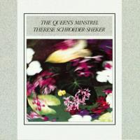 The Queen's Minstrel [CD] Schroeder-Sheker, Therese
