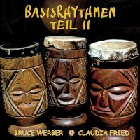 Basisrhythmen Teil 2 [CD] Werber, Bruce & Fried, Claudia