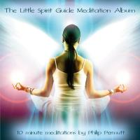 The Little Spirit Guide Meditation Album [CD] Permutt, Philip