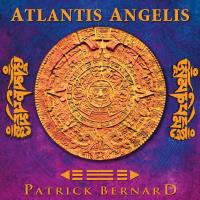 Atlantis Angelis - The Original [CD] Bernard, Patrick