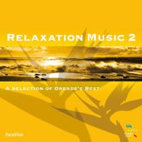 Relaxation Music 2 [CD] V. A. (Oreade)