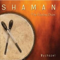 Shaman - The Healing Drum [CD] Wychazel
