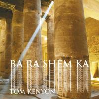 Ba Ra Shem Ka [CD] Kenyon, Tom