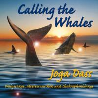 Calling the Whales [CD] Joga Dass