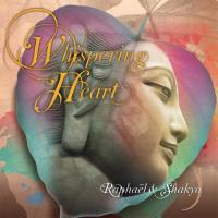 Whispering Heart [CD] Raphael & Shakya