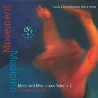 Movement Medicine Vol 1 [2CDs] Darling Khan, Susannah & Ya'Acov and friends