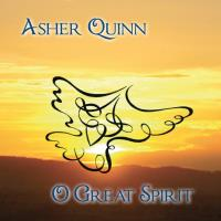 O Great Spirit [CD] Quinn, Asher (Asha)