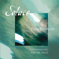 Solace [CD] Kenyon, Tom
