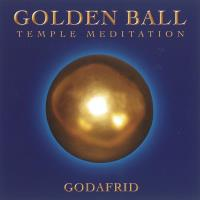 Golden Ball Temple Meditation [CD] Godafrid