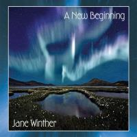 A New Beginning [CD] Winther, Jane