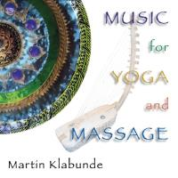 Music for Yoga and Massage* [CD] Klabunde, Martin