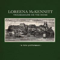 Troubadours On The Rhine [CD] McKennitt, Loreena