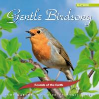 Gentle Birdsong [CD] Sounds of the Earth