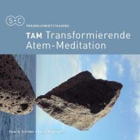 TAM - Transformierende Atem-Meditation [CD] Schröter, Peter Aman & Christinger, Doris