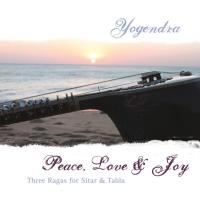 Peace, Love & Joy [CD] Yogendra