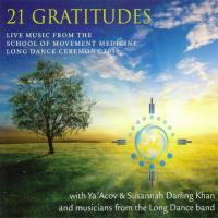 21 Gratitudes Darling Khan, Susannah & Ya'Acov and Long Dance band