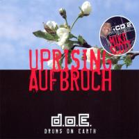 Uprising - Aufbruch (2CDs) Drums on Earth