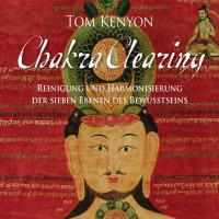 Chakra Clearing [4CDs] Kenyon, Tom
