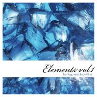 Elements for Yoga and BodyMind Vol. 1 [CD] Body Mind Elements
