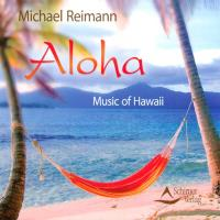 Aloha - Music of Hawaii [CD] Reimann, Michael