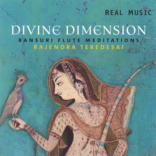 Divine Dimension - Bansuri Flute Meditations [CD] Teredesai, Rajendra