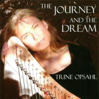 The Journey And The Dream [CD] Opsahl, Trine