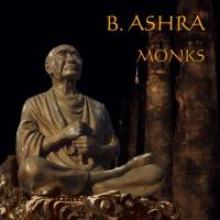 Monks [CD] B. Ashra