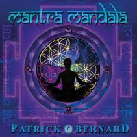Mantra Mandala - remastered [CD] Bernard, Patrick