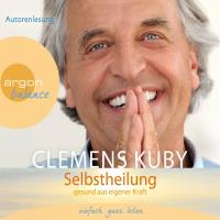 Selbstheilung [3CDs] Kuby, Clemens