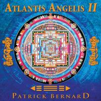 Atlantis Angelis 2 - remastered [CD] Bernard, Patrick