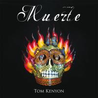 Muerte [CD] Kenyon, Tom