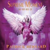 Supreme Moment - The Very Best - remastered [CD] Bernard, Patrick