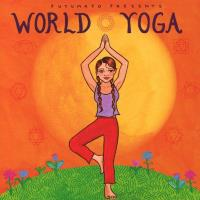 World Yoga [CD] Putumayo Presents