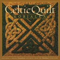 Celtic Quilt [CD] Kobialka, Daniel